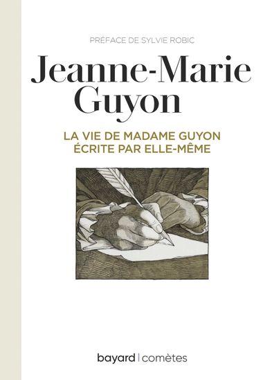 Couverture de «La vie de Mme Guyon écrite par elle-même»