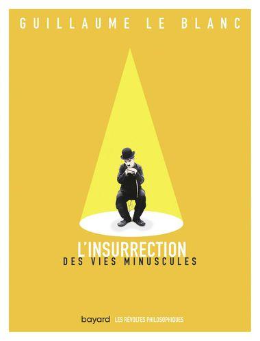 Couverture de «L'insurrection des vies minuscules»