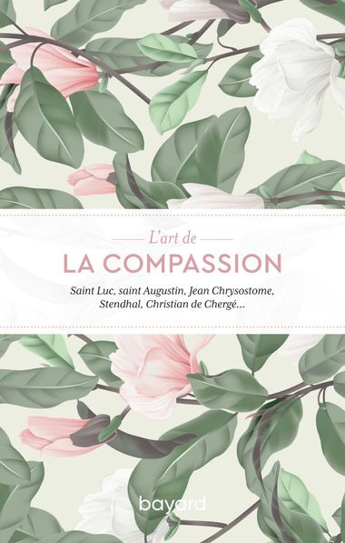 Couverture de «L'art de la compassion»