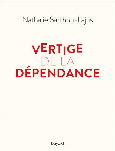 Couverture de «Vertige de la dépendance»