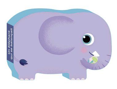 Couverture de «Un éléphant qui se balançait»