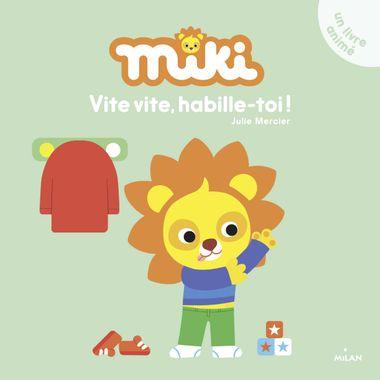 Couverture de «Miki – Vite, vite, habille-toi!»