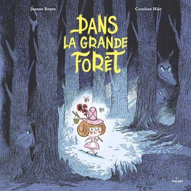 Couverture de «Dans la grande forêt»