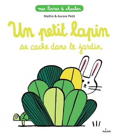 Couverture de «Un petit lapin se cache dans le jardin»