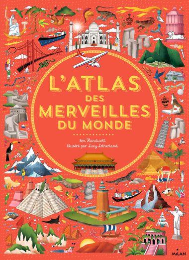 Couverture de «Atlas des merveilles du monde»