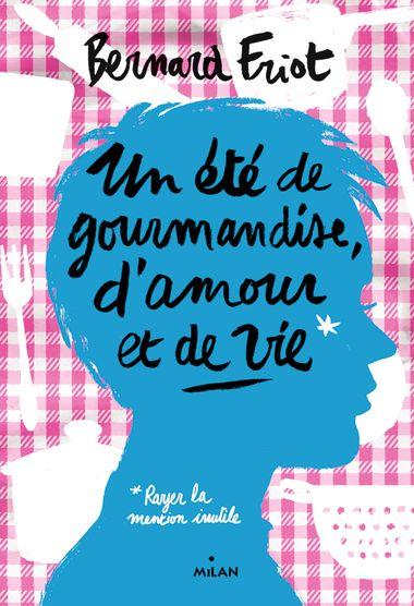 Couverture de «Un été de gourmandise, d'amour et de vie»