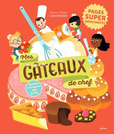 Couverture de «Mes gâteaux de chef»