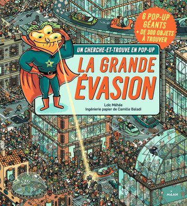 Couverture de «Cherche et trouve – La grande évasion»