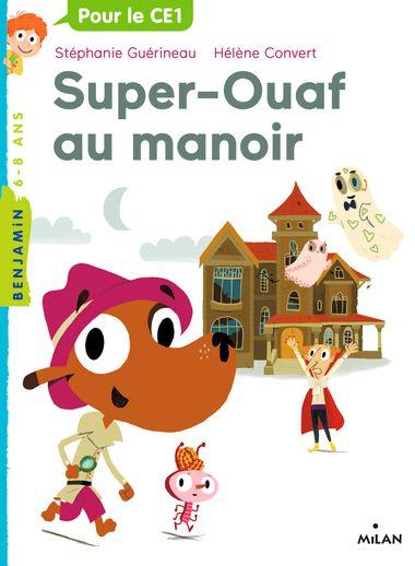 Couverture de «Super-Ouaf au manoir»