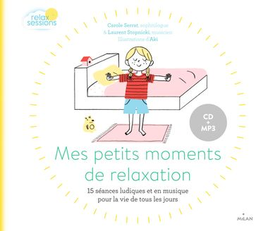 Couverture de «Mes petits moments de relaxation (pour la vie de tous les jours)»