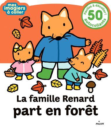 Couverture de «La famille Renard part en forêt»