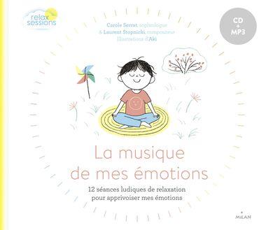 Couverture de «La musique de mes émotions»