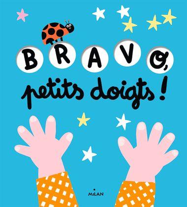 Couverture de «Bravo, petits doigts!»