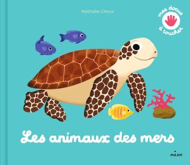 Couverture de «Les animaux des mers – NE»