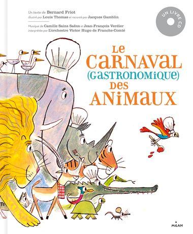Couverture de «Le carnaval gastronomique des animaux»