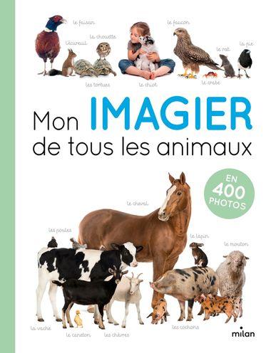 Couverture de «Mon imagier de tous les animaux»