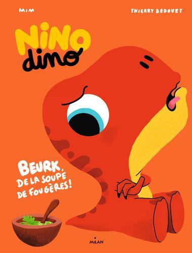 Couverture de «Nino Dino – De la soupe de fougères ?»