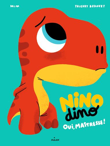 Couverture de «Nino Dino – Oui, Maîtresse!»