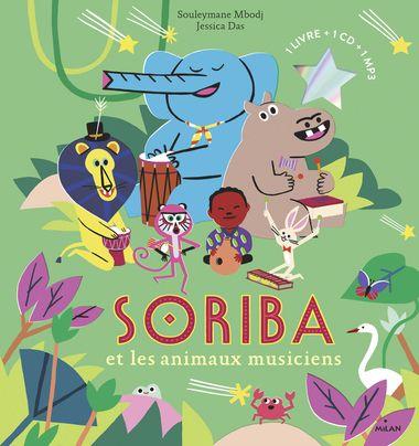 Couverture de «Soriba et les animaux musiciens»