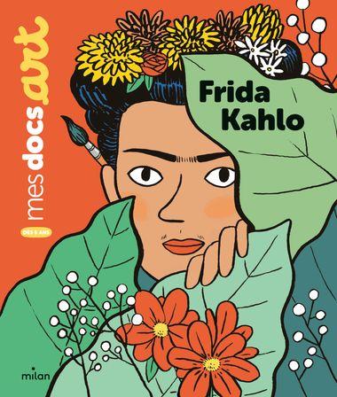 Couverture de «Frida Kahlo»
