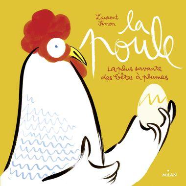 Couverture de «La poule – la plus savante des bêtes à plumes»