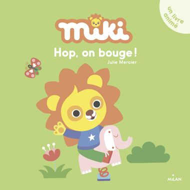Couverture de « Miki – Hop, on bouge ! »