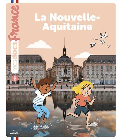 Couverture de «La Nouvelle-Aquitaine»