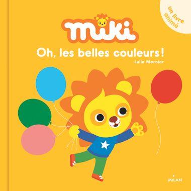 Couverture de «Miki – Oh, les belles couleurs!»