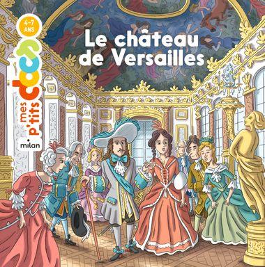 Couverture de «Le château de Versailles»