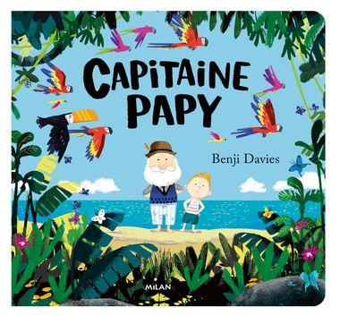Couverture de «Capitaine Papy (tout-carton)»