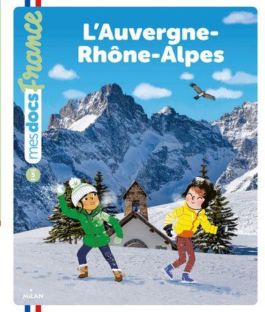 Couverture de «L'Auvergne-Rhône-Alpes»