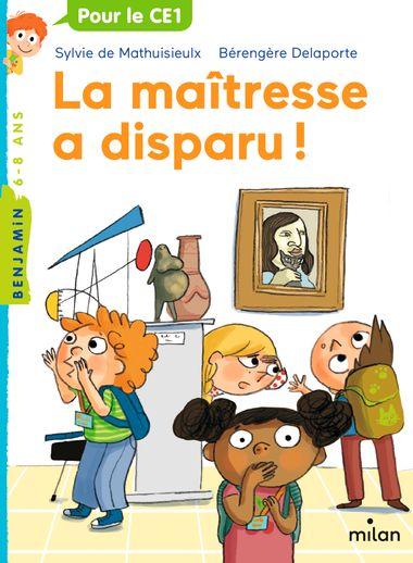 Couverture de «La maîtresse a disparu!»