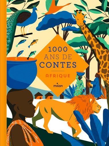 Couverture de «Mille ans de contes Afrique»