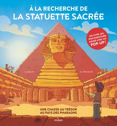 Couverture de «À la recherche de la statuette sacrée – Une chasse au trésor au pays des pharaons»