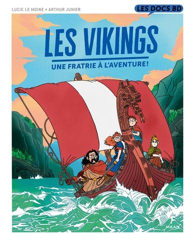 Couverture de «Les Vikings – Une fratrie à l'aventure !»