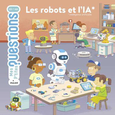 Couverture de «Les robots et l'IA»