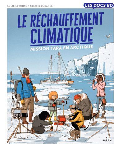 Couverture de «Le réchauffement climatique – Mission Tara en Arctique»