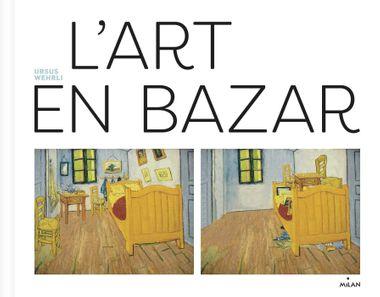 Couverture de «L'art en bazar»