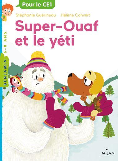 Couverture de «Super-Ouaf et le yéti»