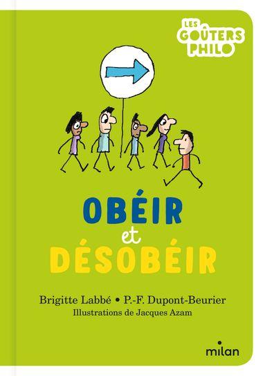 Couverture de «Obéir et désobéir»