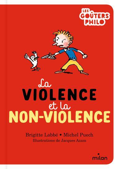 Couverture de «La violence et la non-violence»