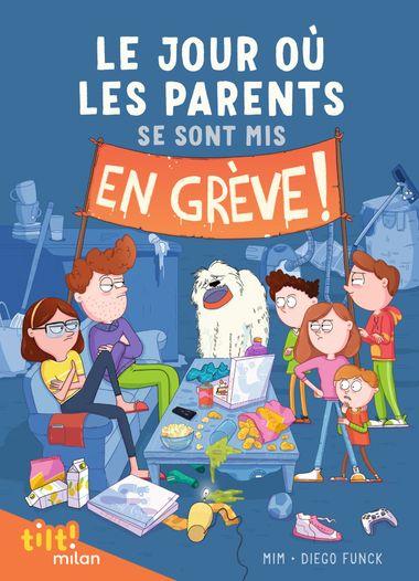 Couverture de «Le jour où les parents se sont mis en grève»