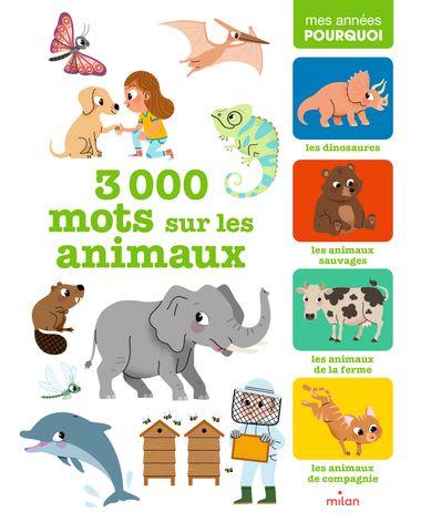 Couverture de «3 000 mots sur les animaux»