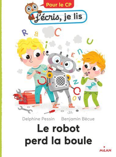 Couverture de «Le robot perd la boule»