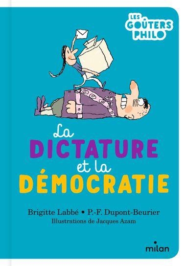 Couverture de «La dictature et la démocratie»