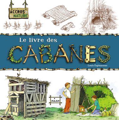 Couverture de «Le livre des cabanes»