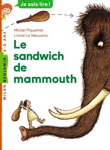 Couverture de «Le sandwich de mammouth»