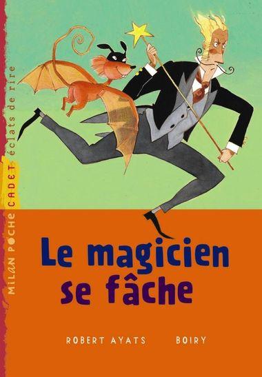 Couverture de «Le magicien se fâche»