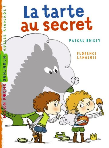 Couverture de « La tarte au secret »