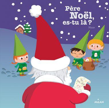 Couverture de «Père Noël, es-tu là ?»